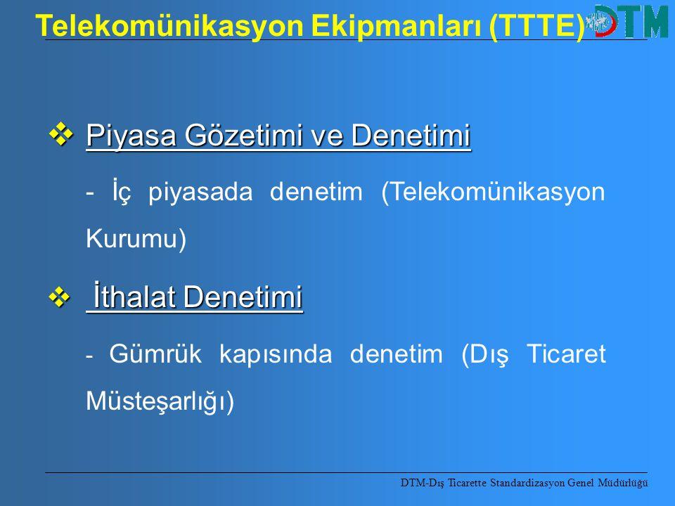 Telekomünikasyon Ekipmanları (TTTE)
