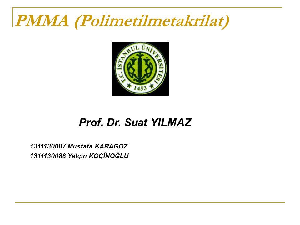 PMMA (Polimetilmetakrilat)
