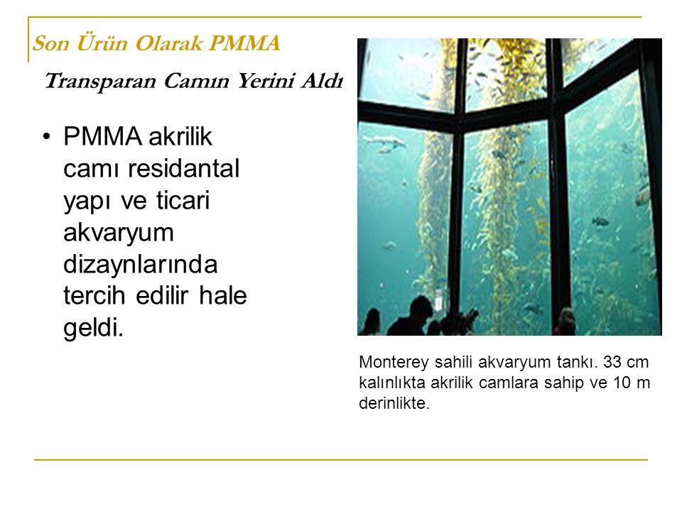 Son Ürün Olarak PMMA Transparan Camın Yerini Aldı. PMMA akrilik camı residantal yapı ve ticari akvaryum dizaynlarında tercih edilir hale geldi.