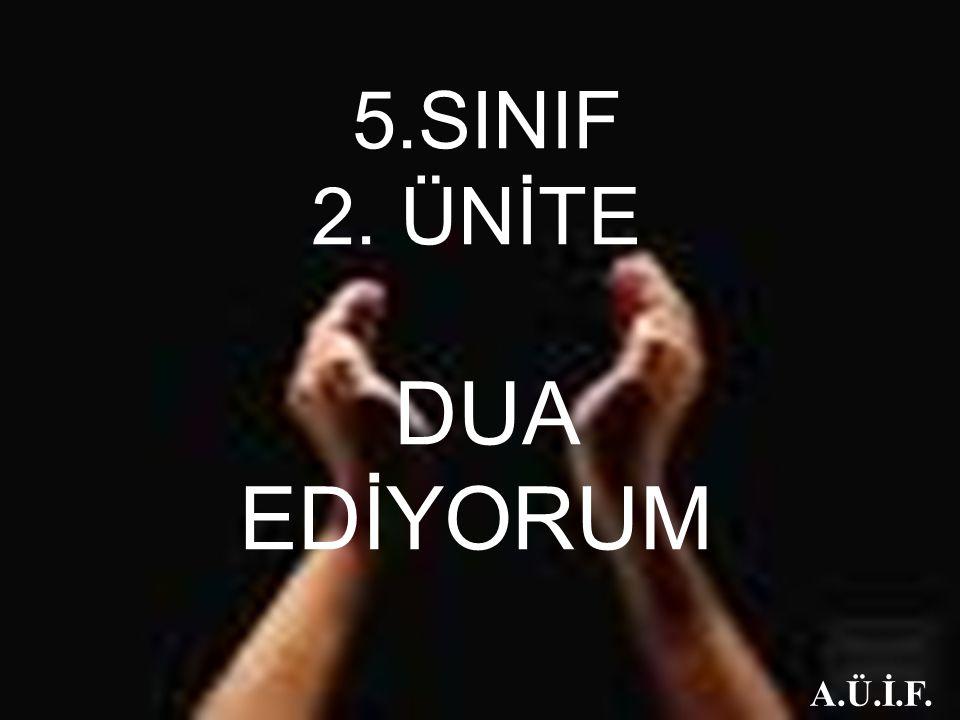 5.SINIF 2. ÜNİTE DUA EDİYORUM