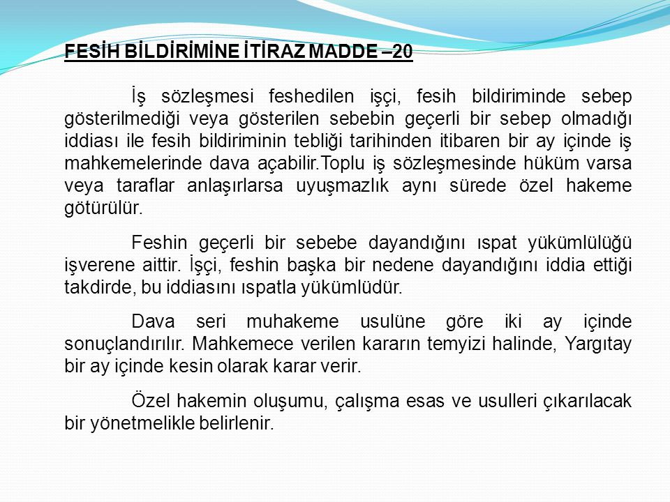 FESİH BİLDİRİMİNE İTİRAZ MADDE –20