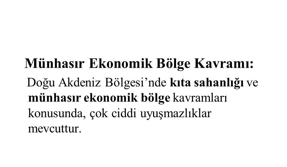 Münhasır Ekonomik Bölge Kavramı: