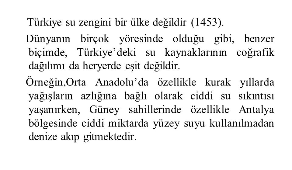 Türkiye su zengini bir ülke değildir (1453)