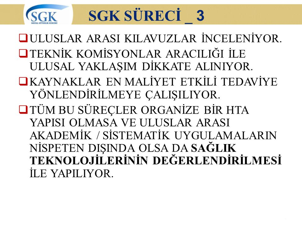 SGK SÜRECİ _ 3 ULUSLAR ARASI KILAVUZLAR İNCELENİYOR.