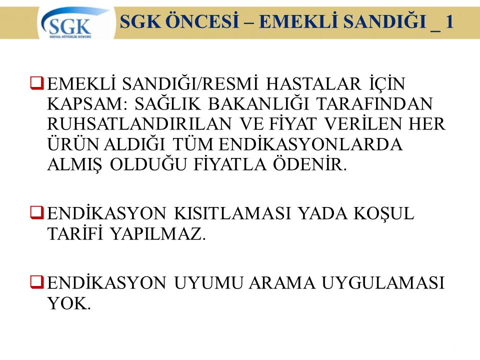 SGK ÖNCESİ – EMEKLİ SANDIĞI _ 1