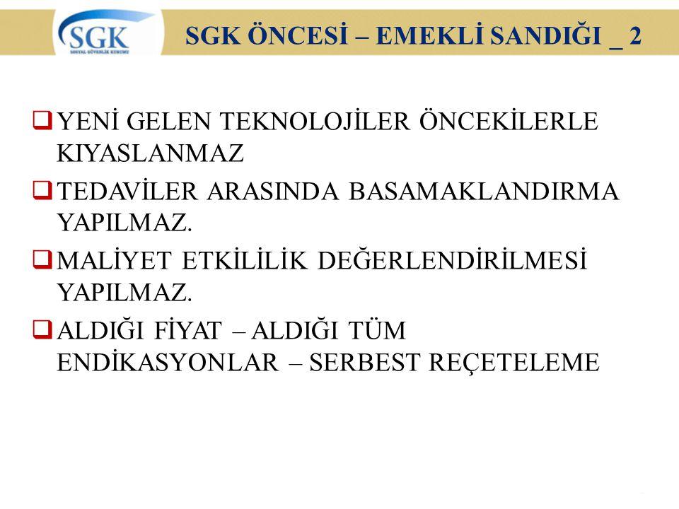 SGK ÖNCESİ – EMEKLİ SANDIĞI _ 2