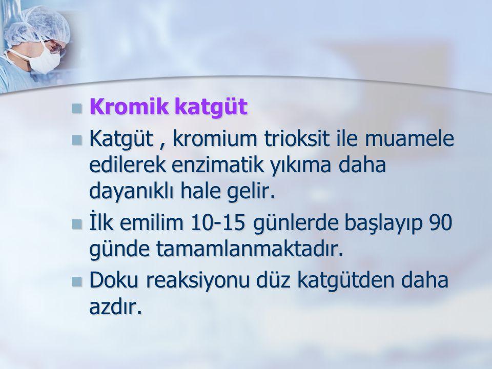 Kromik katgüt Katgüt , kromium trioksit ile muamele edilerek enzimatik yıkıma daha dayanıklı hale gelir.