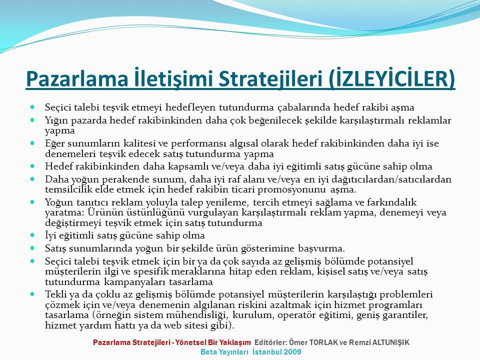 Pazarlama İletişimi Stratejileri (İZLEYİCİLER)