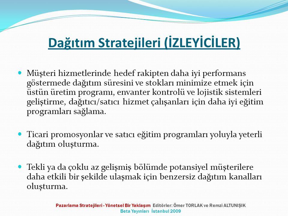 Dağıtım Stratejileri (İZLEYİCİLER)