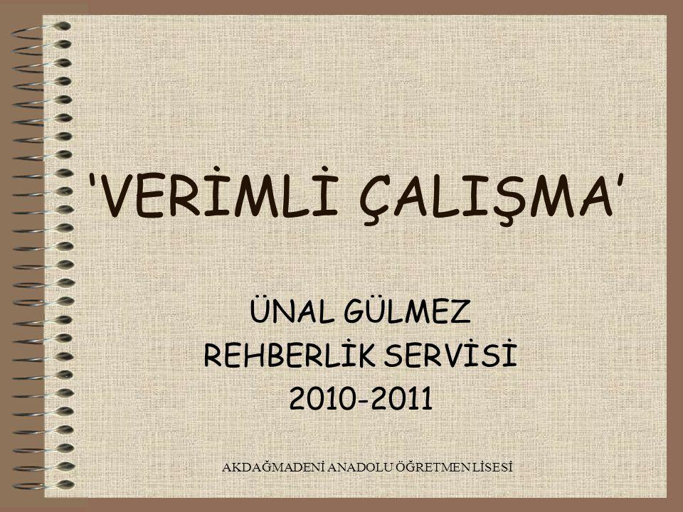 ÜNAL GÜLMEZ REHBERLİK SERVİSİ 2010-2011