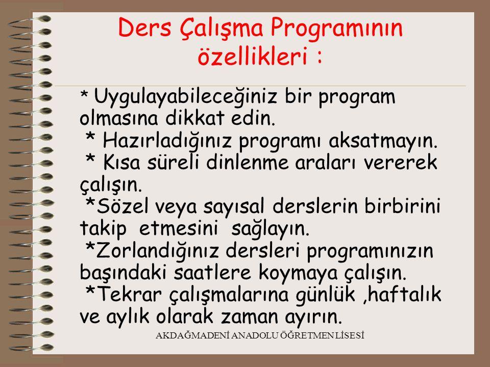 Ders Çalışma Programının özellikleri :