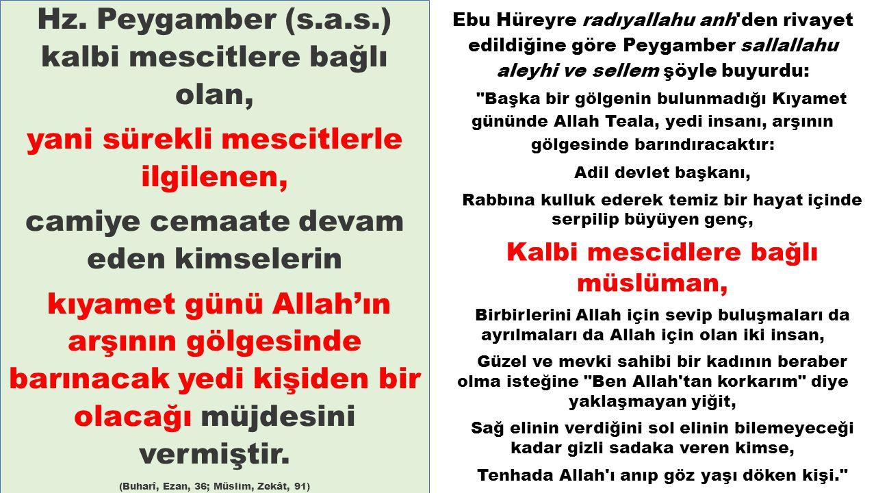 Tenhada Allah ı anıp göz yaşı döken kişi.