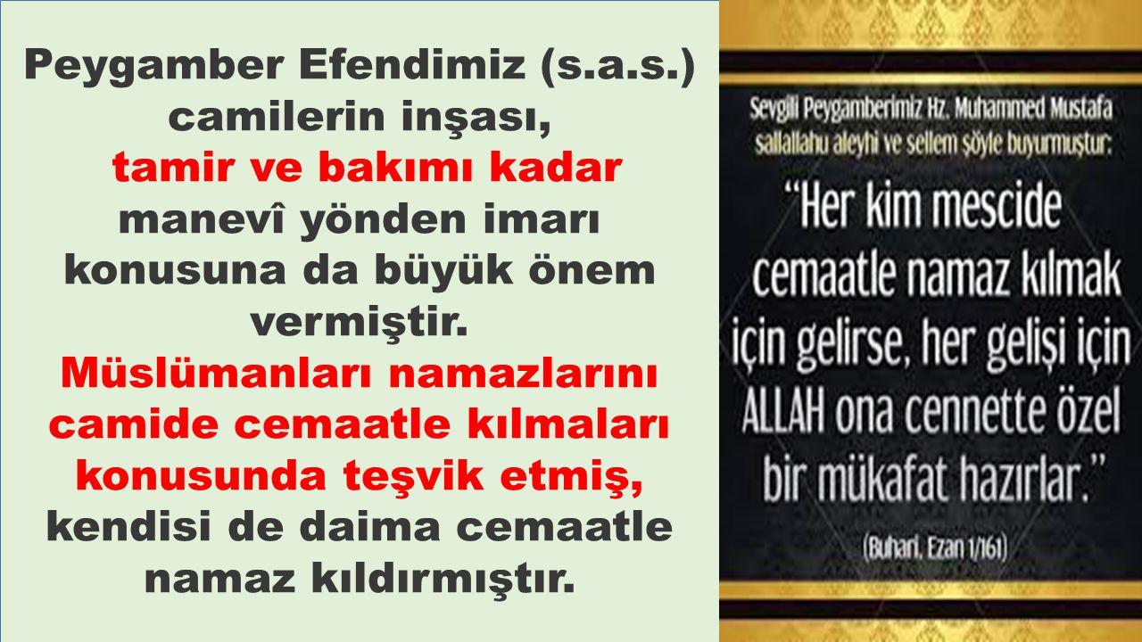Peygamber Efendimiz (s.a.s.) camilerin inşası,
