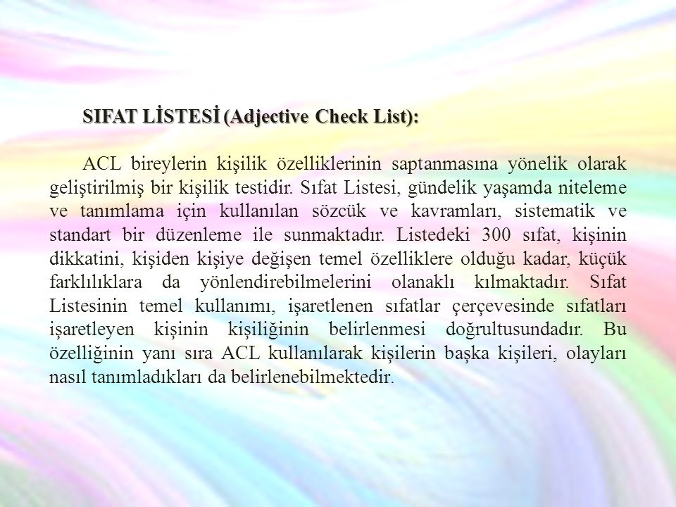 SIFAT LİSTESİ (Adjective Check List):