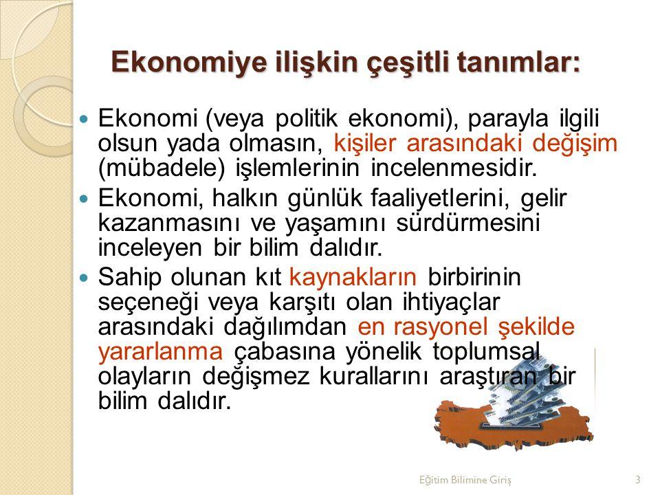 Ekonomiye ilişkin çeşitli tanımlar:
