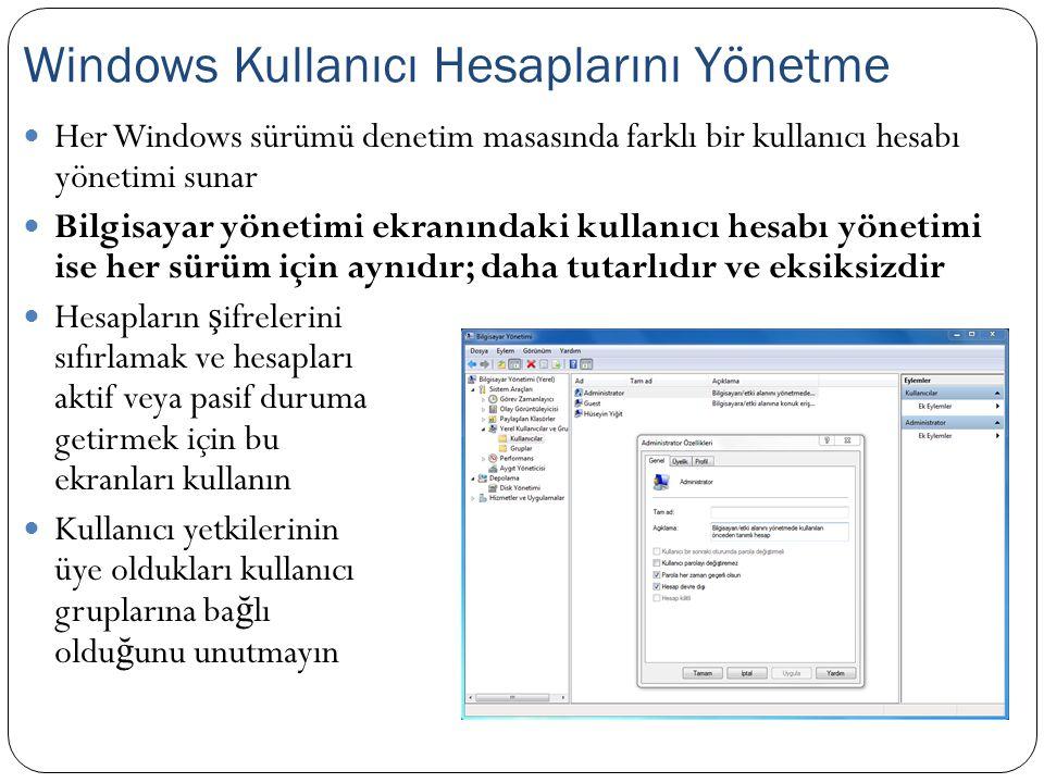 Windows Kullanıcı Hesaplarını Yönetme