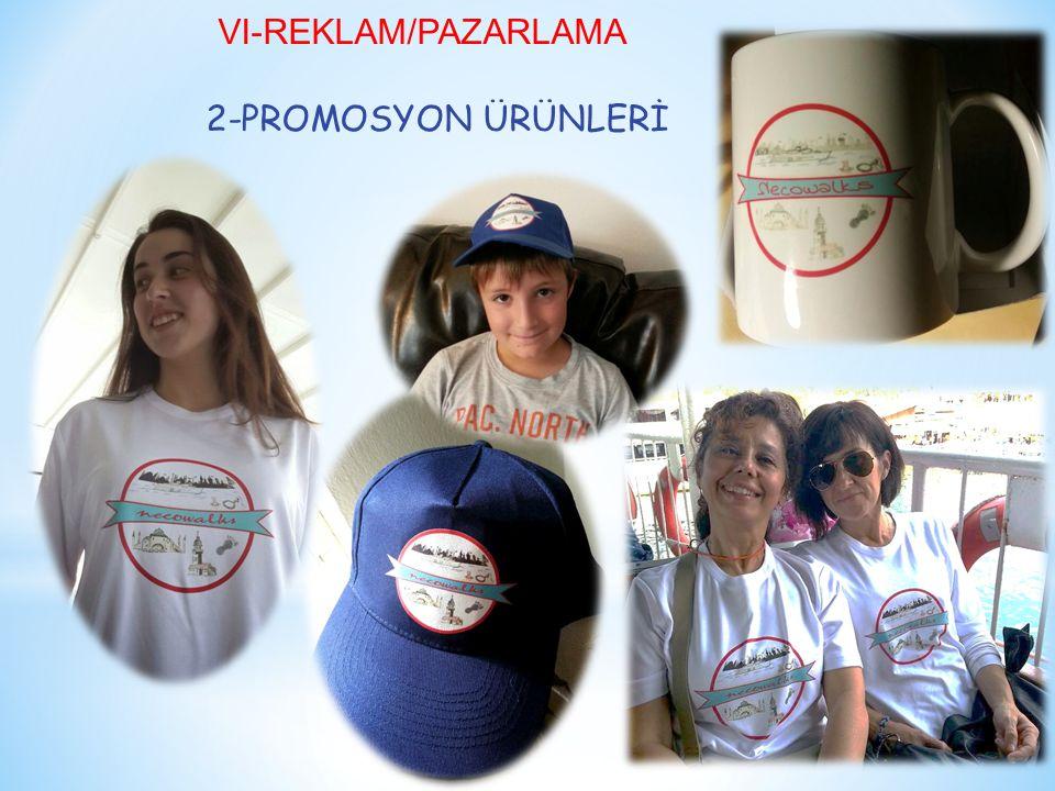 VI-REKLAM/PAZARLAMA 2-PROMOSYON ÜRÜNLERİ