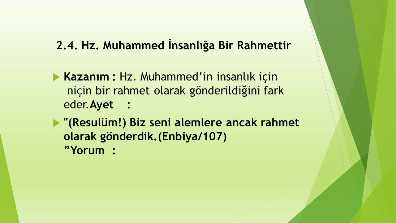 2.4. Hz. Muhammed İnsanlığa Bir Rahmettir