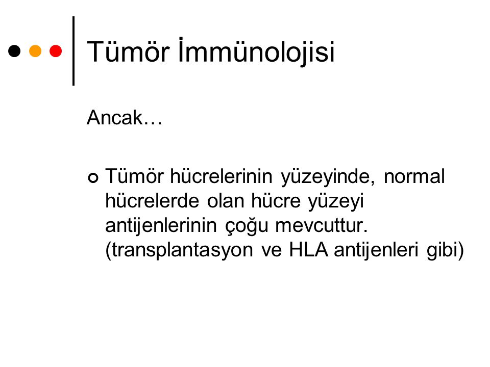 Tümör İmmünolojisi Ancak…