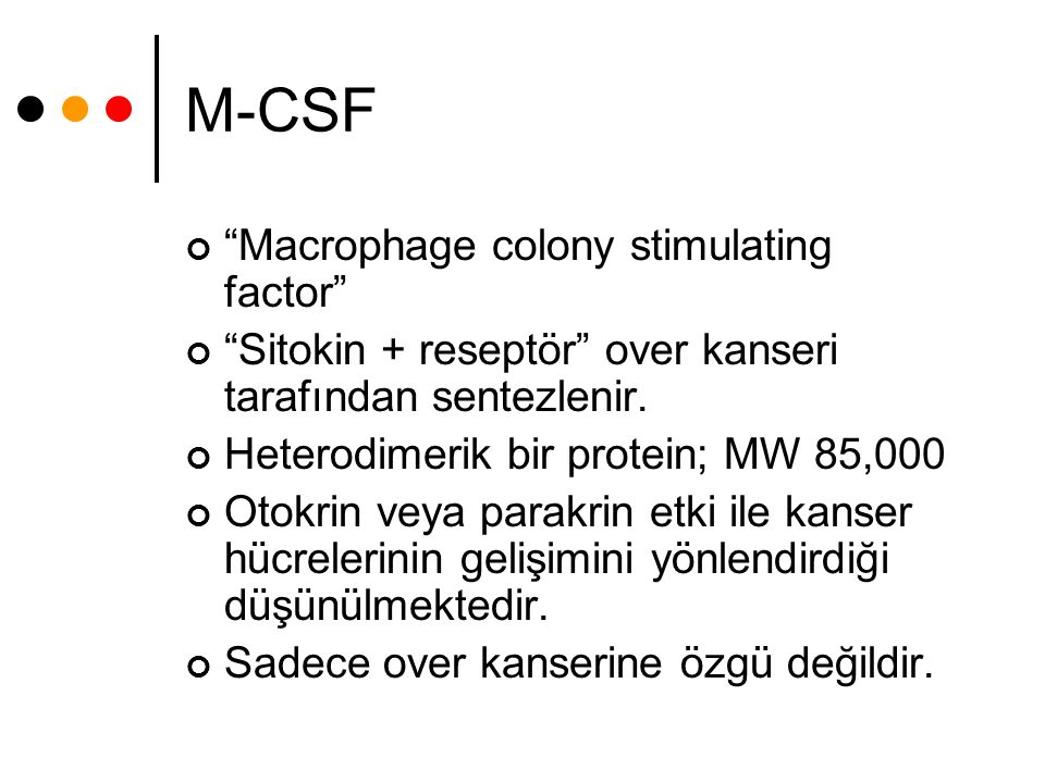 M-CSF Macrophage colony stimulating factor