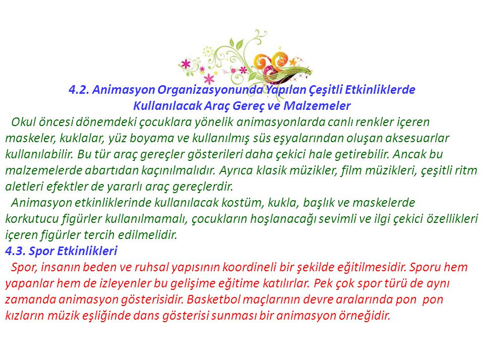 4.2. Animasyon Organizasyonunda Yapılan Çeşitli Etkinliklerde
