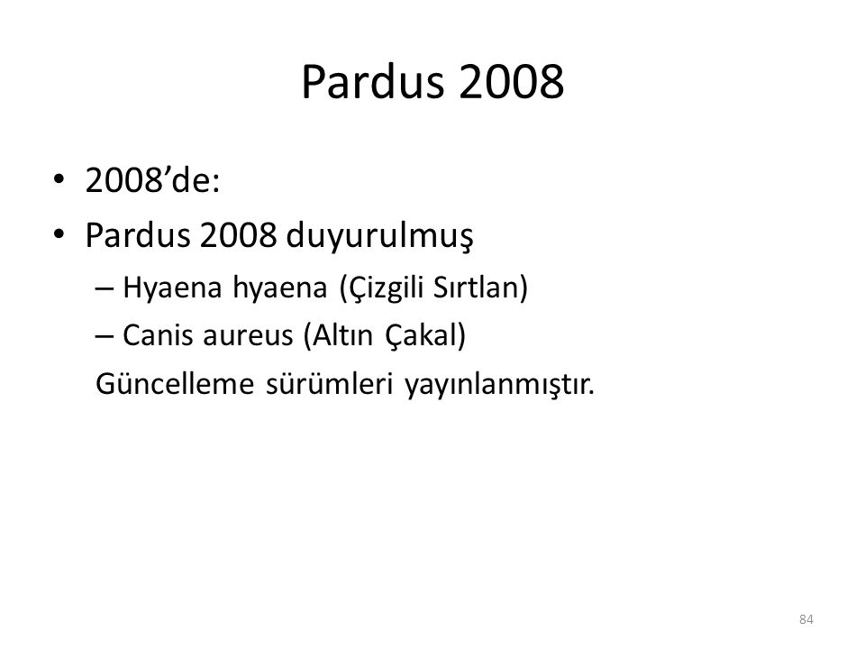 Pardus 2008 2008'de: Pardus 2008 duyurulmuş