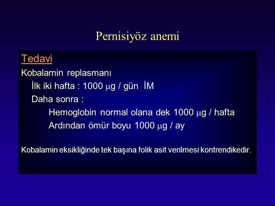 Pernisiyöz anemi Tedavi Kobalamin replasmanı