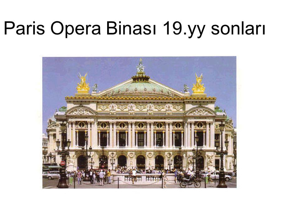 Paris Opera Binası 19.yy sonları