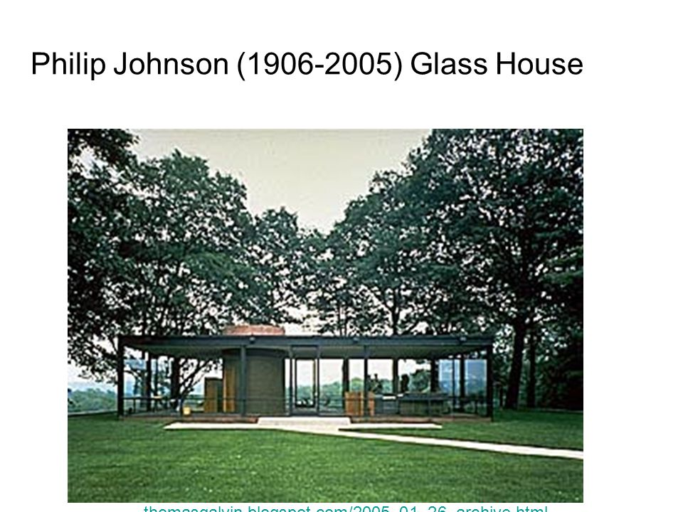 Philip Johnson (1906-2005) Glass House