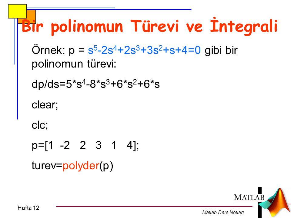 Bir polinomun Türevi ve İntegrali