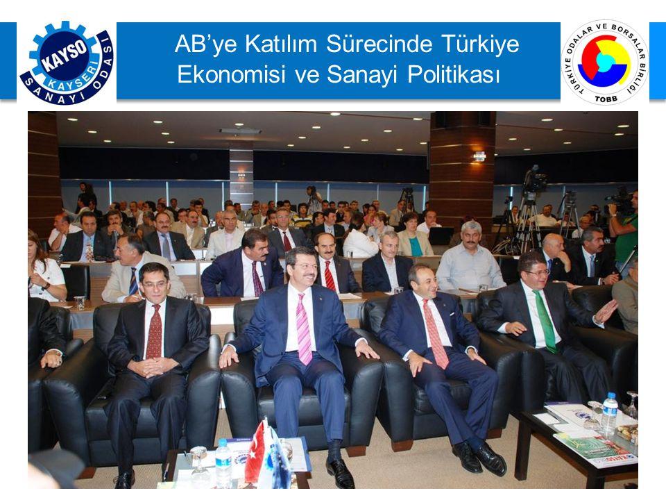 AB'ye Katılım Sürecinde Türkiye Ekonomisi ve Sanayi Politikası