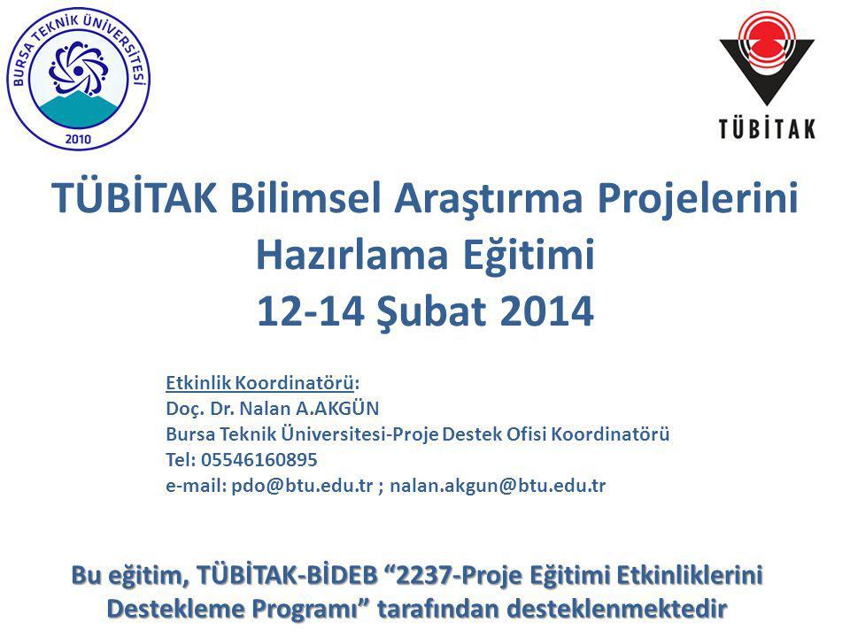 TÜBİTAK Bilimsel Araştırma Projelerini Hazırlama Eğitimi 12-14 Şubat 2014