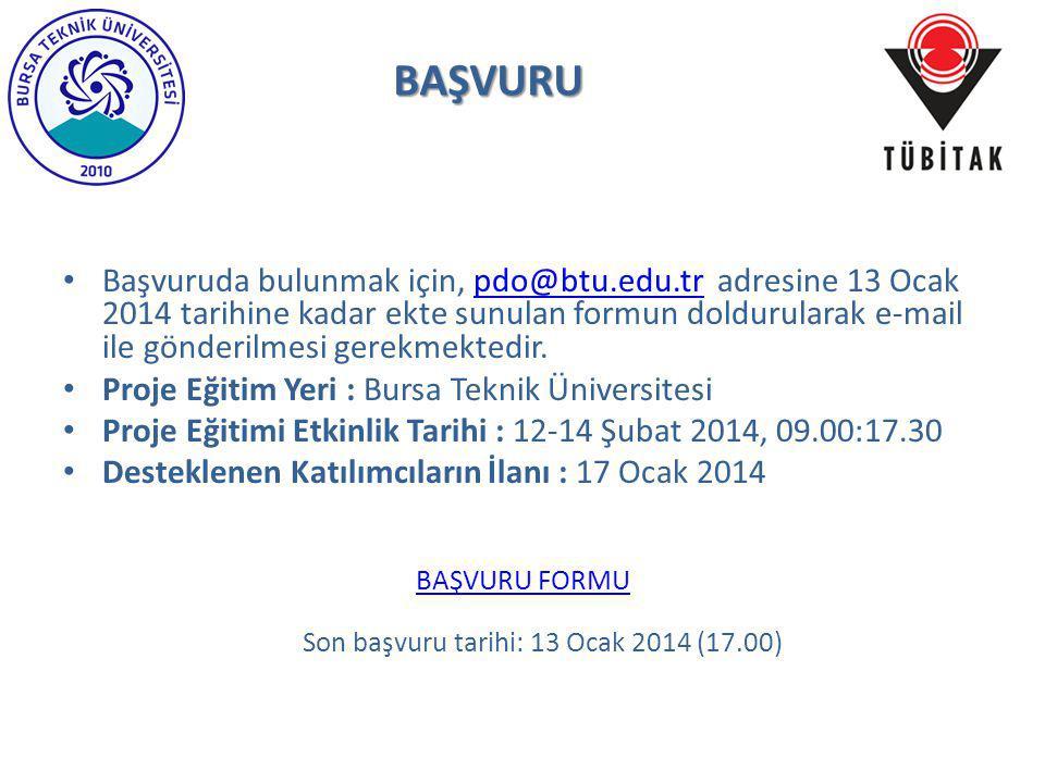 Son başvuru tarihi: 13 Ocak 2014 (17.00)