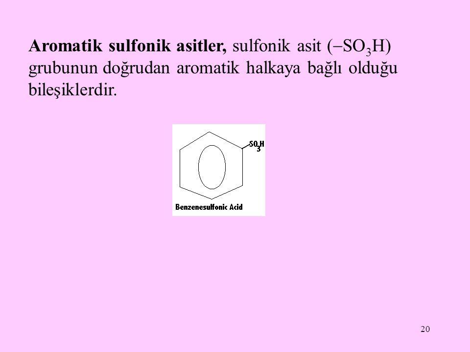 Aromatik sulfonik asitler, sulfonik asit (SO3H) grubunun doğrudan aromatik halkaya bağlı olduğu bileşiklerdir.