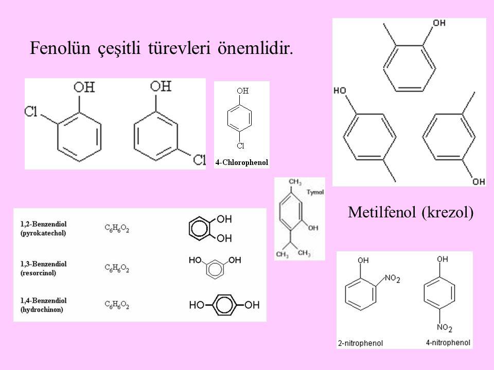 Fenolün çeşitli türevleri önemlidir.