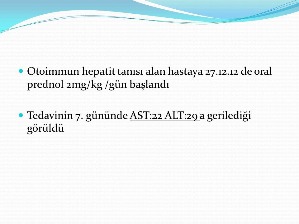 Otoimmun hepatit tanısı alan hastaya 27. 12