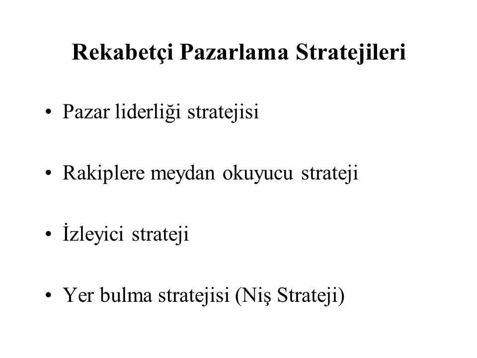 Rekabetçi Pazarlama Stratejileri