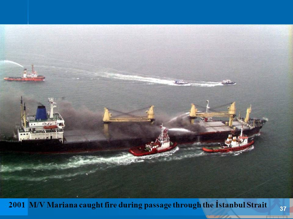 2001 M/V Mariana caught fire during passage through the İstanbul Strait