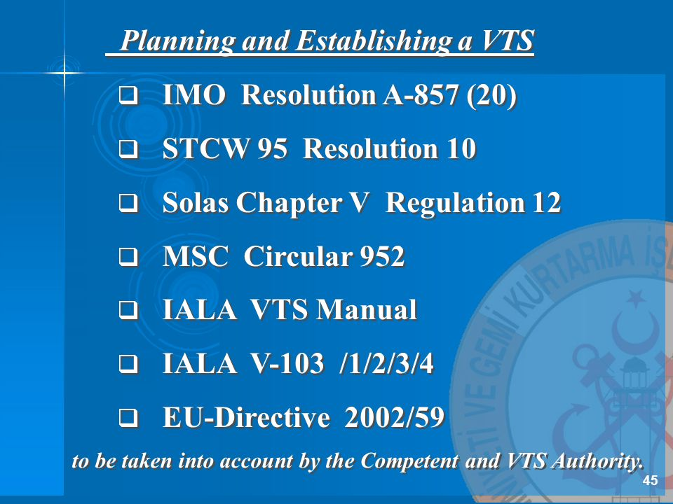 Planning and Establishing a VTS