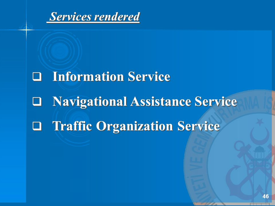 Navigational Assistance Service Traffic Organization Service