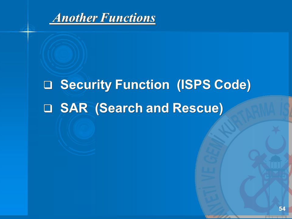 Security Function (ISPS Code) SAR (Search and Rescue)