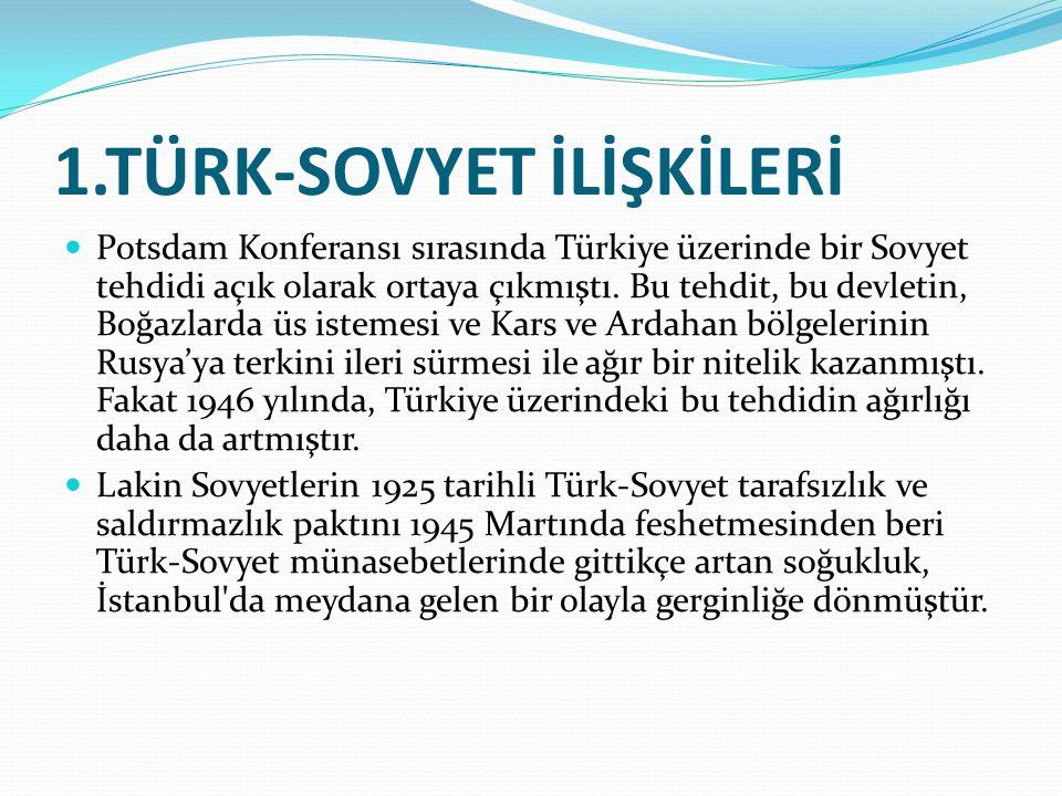 1.TÜRK-SOVYET İLİŞKİLERİ