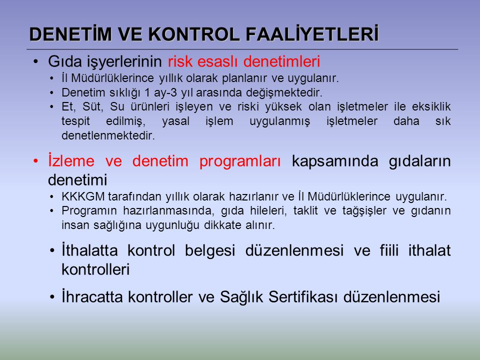 DENETİM VE KONTROL FAALİYETLERİ