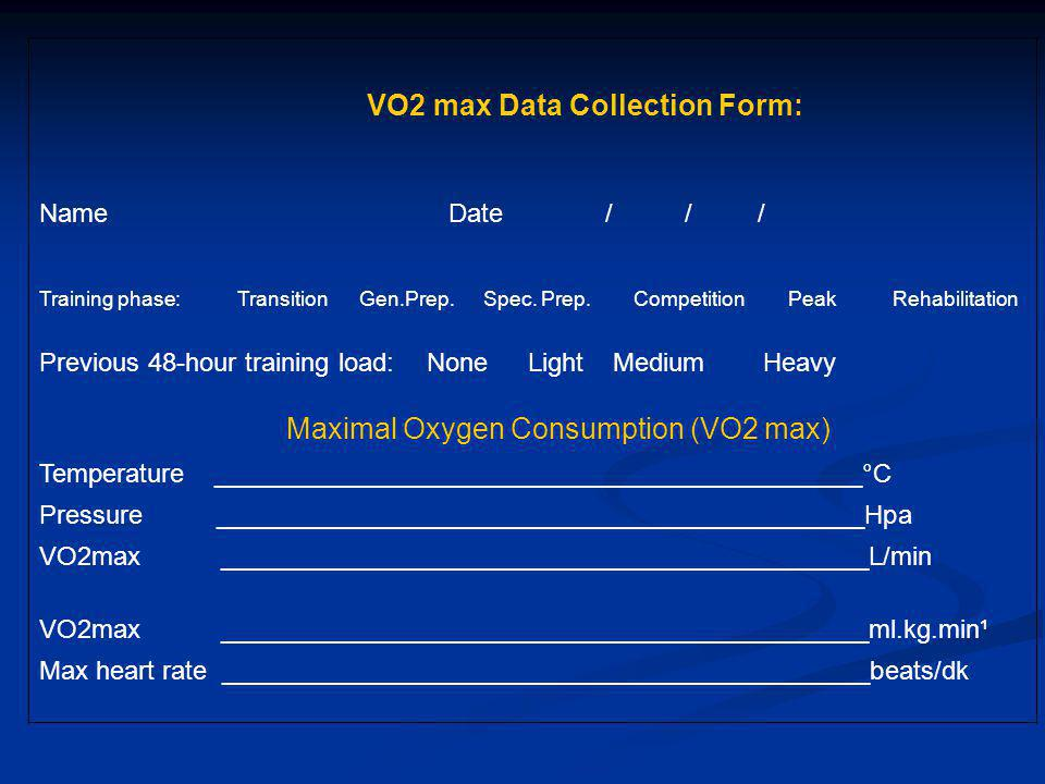 VO2 max Data Collection Form: