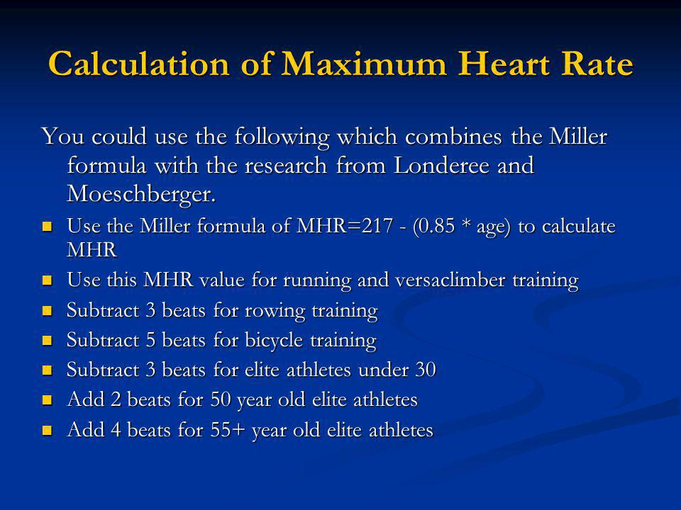Calculation of Maximum Heart Rate