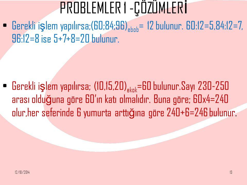 PROBLEMLER 1 -ÇÖZÜMLERİ
