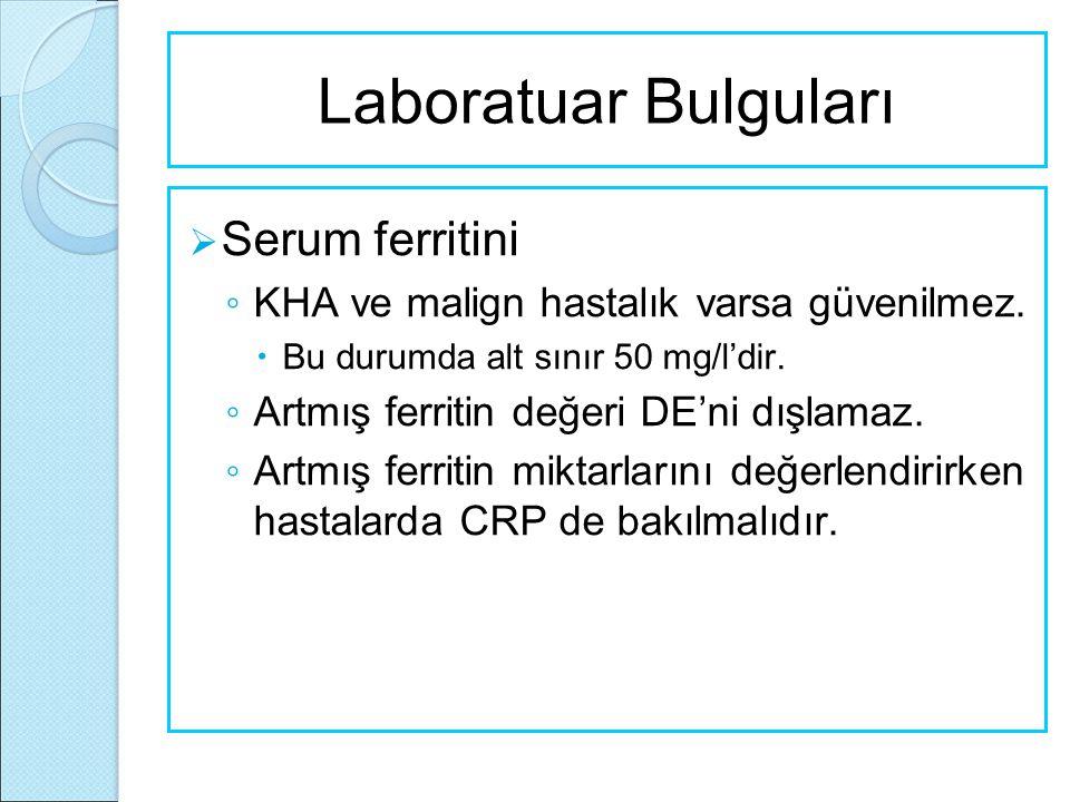 Laboratuar Bulguları Serum ferritini