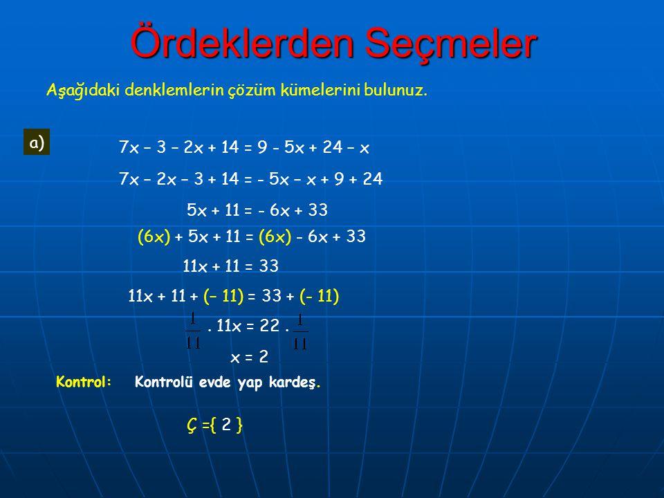 Ördeklerden Seçmeler Aşağıdaki denklemlerin çözüm kümelerini bulunuz.