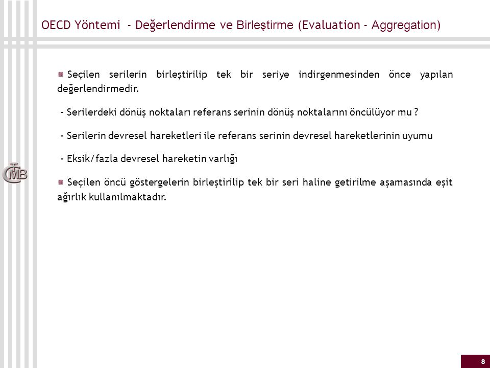 OECD Yöntemi - Değerlendirme ve Birleştirme (Evaluation - Aggregation)