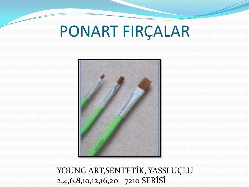 PONART FIRÇALAR YOUNG ART,SENTETİK, YASSI UÇLU